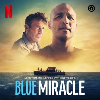 دانلود موسیقی متن فیلم Blue Miracle