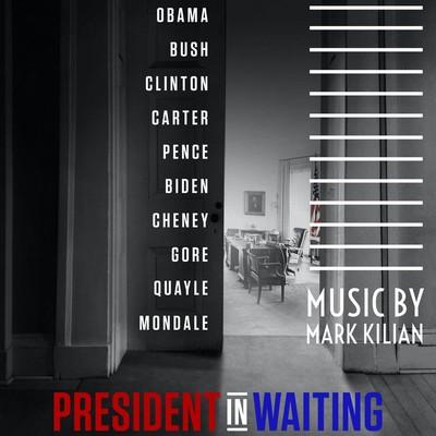 دانلود موسیقی متن فیلم President in Waiting