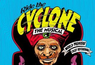 دانلود موسیقی متن فیلم Ride the Cyclone The Musical