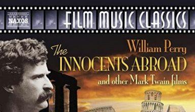 دانلود موسیقی متن فیلم The Innocents Abroad And Other Mark Twain Films