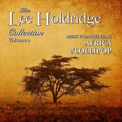 دانلود موسیقی متن فیلم The Lee Holdridge Collection: Volume 2