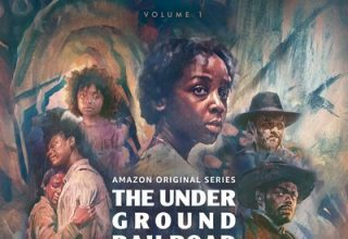 دانلود موسیقی متن سریال The Underground Railroad: Volume 1
