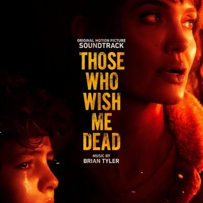 دانلود موسیقی متن فیلم Those Who Wish Me Dead