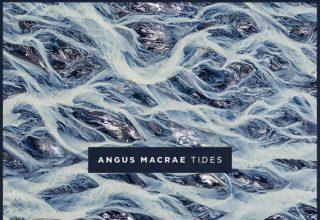 دانلود آلبوم موسیقی Tides توسط Angus MacRae