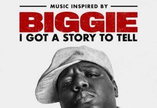 دانلود موسیقی متن فیلم Biggie: I Got a Story to Tell