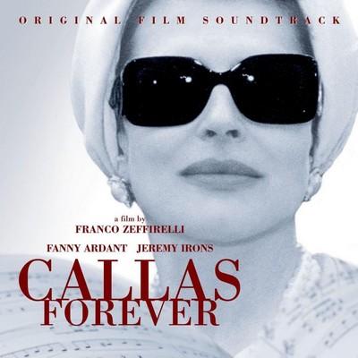 دانلود موسیقی متن فیلم Callas Forever