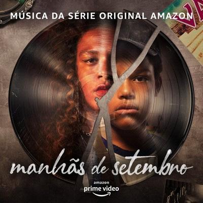 دانلود موسیقی متن سریال Manhãs De Setembro
