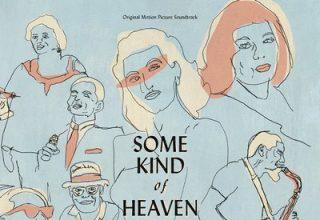 دانلود موسیقی متن فیلم Some Kind of Heaven