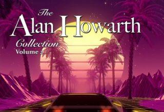 دانلود موسیقی متن فیلم The Alan Howarth Collection Vol. 1-2