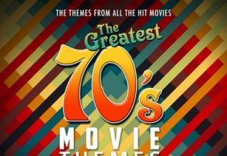 دانلود موسیقی متن فیلم The Greatest 70's Movie Themes Collection Vol. 1