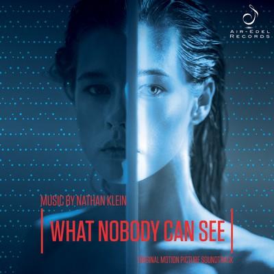دانلود موسیقی متن فیلم What Nobody Can See