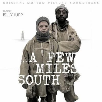 دانلود موسیقی متن فیلم A Few Miles South
