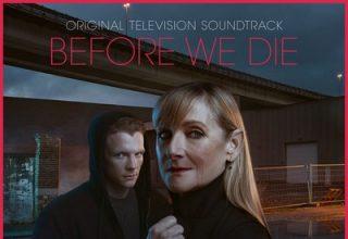 دانلود موسیقی متن سریال Before We Die