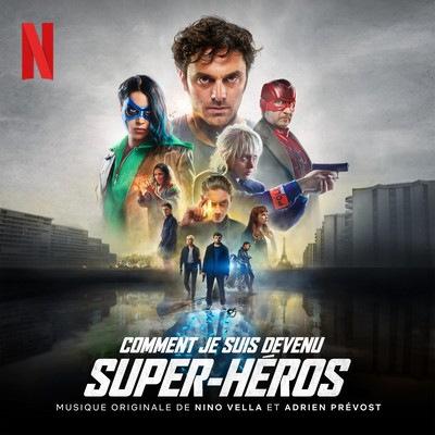 دانلود موسیقی متن فیلم Comment je suis devenu super-héros