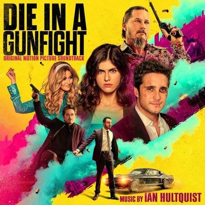 دانلود موسیقی متن فیلم Die in a Gunfight