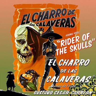 دانلود موسیقی متن فیلم El Charro De Las Calaveras