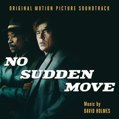 دانلود موسیقی متن فیلم No Sudden Move
