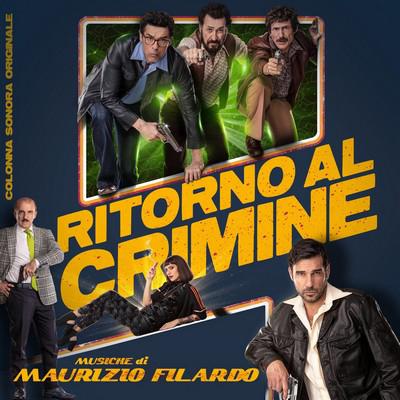 دانلود موسیقی متن فیلم Ritorno al crimine