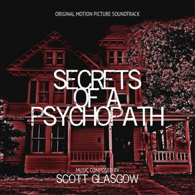دانلود موسیقی متن فیلم Secrets Of A Psychopath