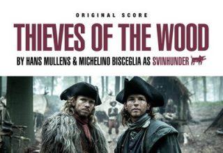 دانلود موسیقی متن فیلم Thieves of the Wood