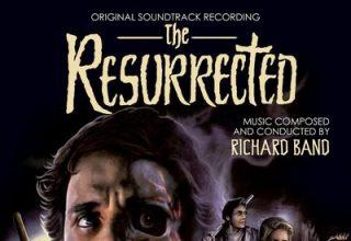دانلود موسیقی متن فیلم The Resurrected – توسط Richard Band