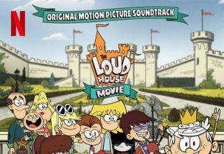 دانلود موسیقی متن فیلم The Loud House Movie – توسط Christopher Lennertz, Philip White & VA