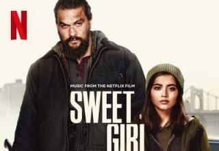 دانلود موسیقی متن فیلم Sweet Girl – توسط Steven Price