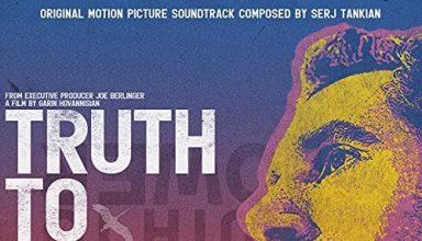 دانلود موسیقی متن فیلم Truth to Power – توسط Serj Tankian