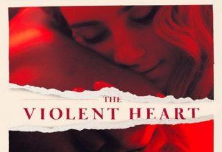 دانلود موسیقی متن فیلم The Violent Heart– توسط John Swihart