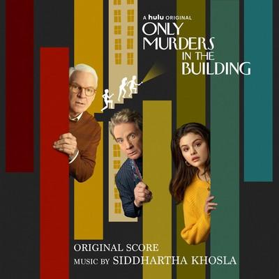دانلود موسیقی متن سریال Only Murders in the Building – توسط Siddhartha Khosla