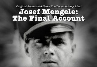 دانلود موسیقی متن فیلم Josef Mengele: The Final Account – توسط Joe Harnell
