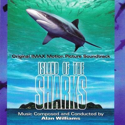 دانلود موسیقی متن فیلم Island of the Sharks – توسط Alan Williams