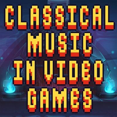 دانلود موسیقی متن بازی Classical Music in Video Games