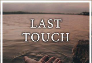 دانلود قطعه موسیقی Last Touch توسط Maneli Jamal Agustin Amigo