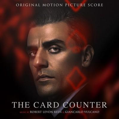 دانلود موسیقی متن فیلم The Card Counter Soun – توسط Robert Levon Been, Giancarlo Vulcano
