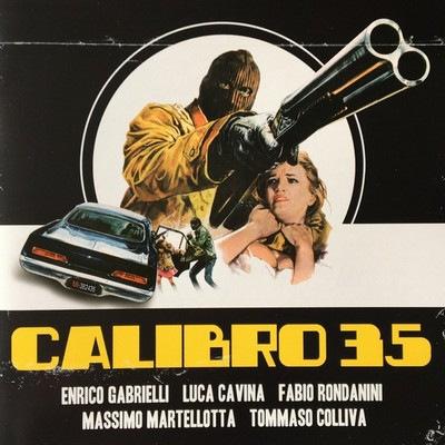 دانلود موسیقی متن فیلم Calibro 35: 70s Italian cop Poliziotteschi thrIller
