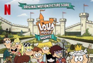 دانلود موسیقی متن فیلم The Loud House Movie – توسط Christopher Lennertz, Philip White