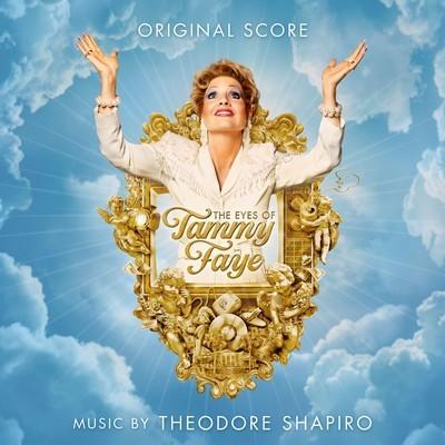 دانلود موسیقی متن فیلم The Eyes of Tammy Faye – توسط Theodore Shapiro & VA