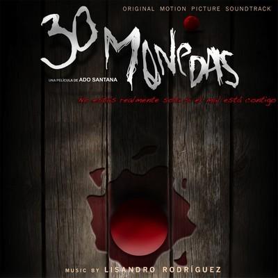 دانلود موسیقی متن فیلم 30 Monedas – توسط Lisandro Rodríguez