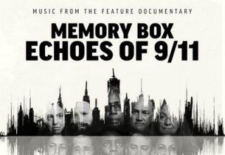 دانلود موسیقی متن فیلم Memory Box: Echoes of 9/11