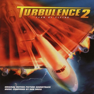 دانلود موسیقی متن فیلم Turbulence 2: Fear of Flying