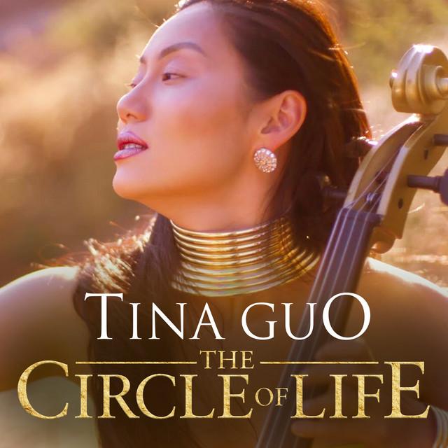 """دانلود قطعه موسیقی The Circle of Life (from """"The Lion King"""") توسط Tina Guo"""
