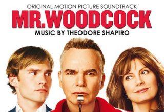 دانلود موسیقی متن فیلم Mr. Woodcock – توسط Theodore Shapiro