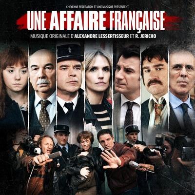 دانلود موسیقی متن سریال Une affaire francaise – توسط Alexandre Lessertisseur, R. Jericho