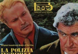 دانلود موسیقی متن فیلم La Polizia Incrimina La Legge Assolve – توسط Guido De Angelis, Maurizio De Angelis