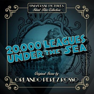 دانلود موسیقی متن فیلم 20,000 Leagues Under the Sea – توسط Orlando Perez Rosso