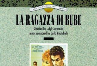دانلود موسیقی متن فیلم La ragazza di Bube – توسط Carlo Rustichelli