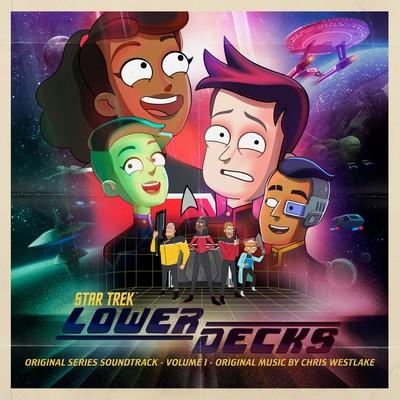 دانلود موسیقی متن سریال Star Trek: Lower Decks Vol. 1 – توسط Chris Westlake