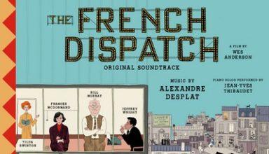 دانلود موسیقی متن فیلم The French Dispatch – توسط Alexandre Desplat & VA