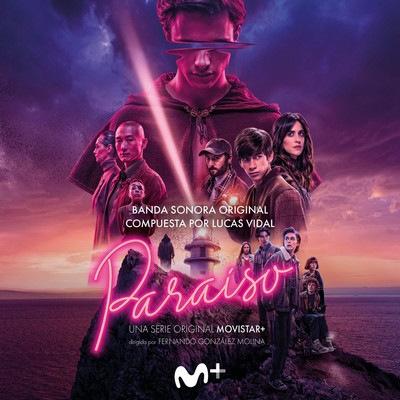دانلود موسیقی متن سریال Paraíso – توسط Lucas Vidal